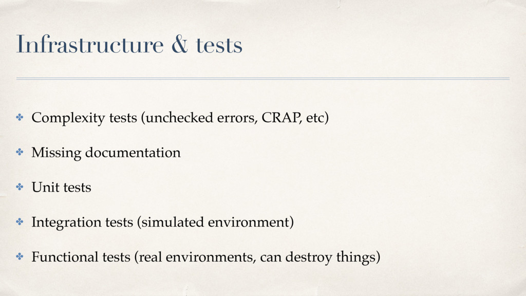 Infrastructure & tests ✤ Complexity tests (unch...