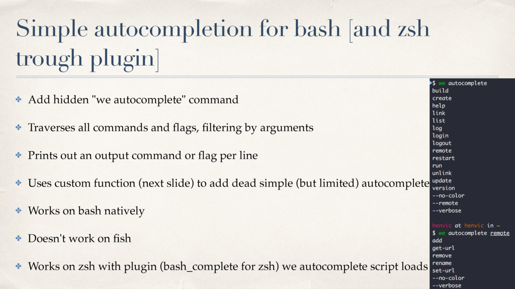 Simple autocompletion for bash [and zsh trough ...