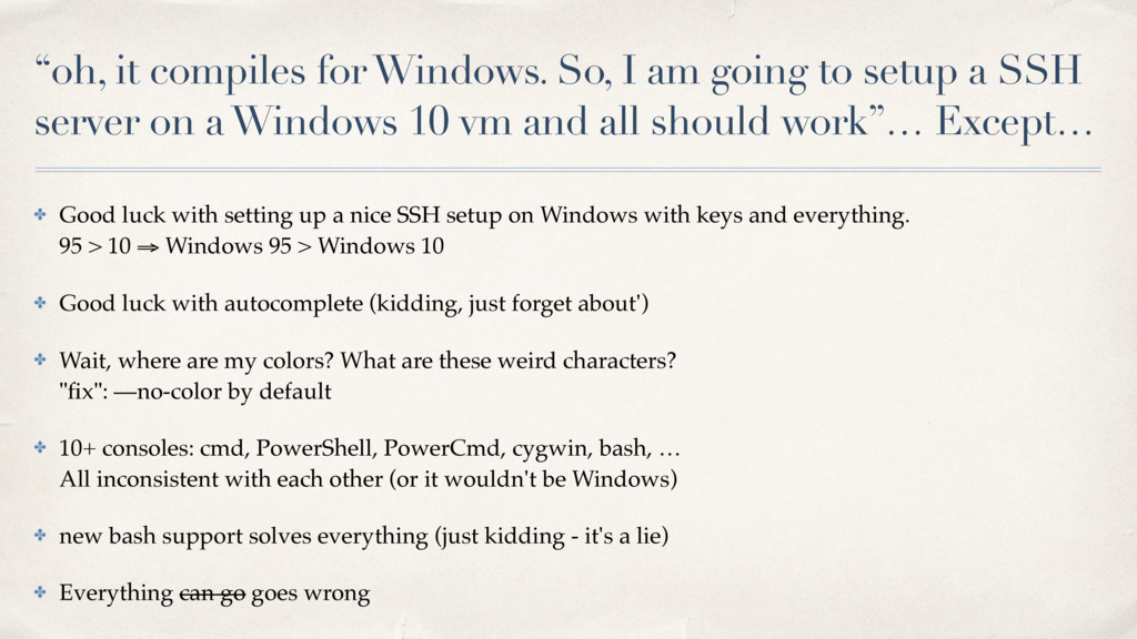 """""""oh, it compiles for Windows. So, I am going to..."""