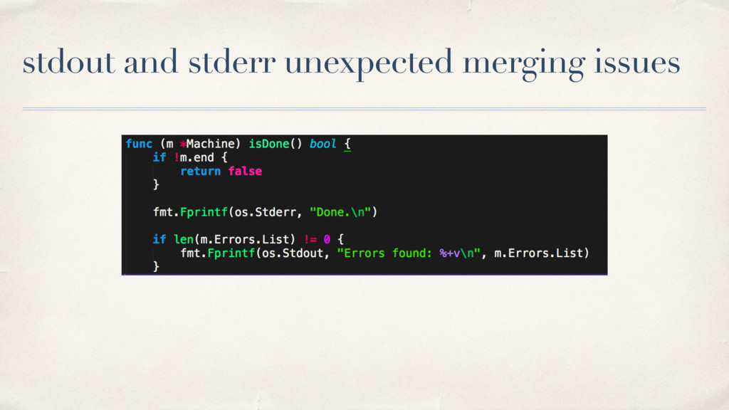 stdout and stderr unexpected merging issues