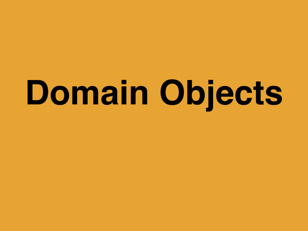 Domain Objects