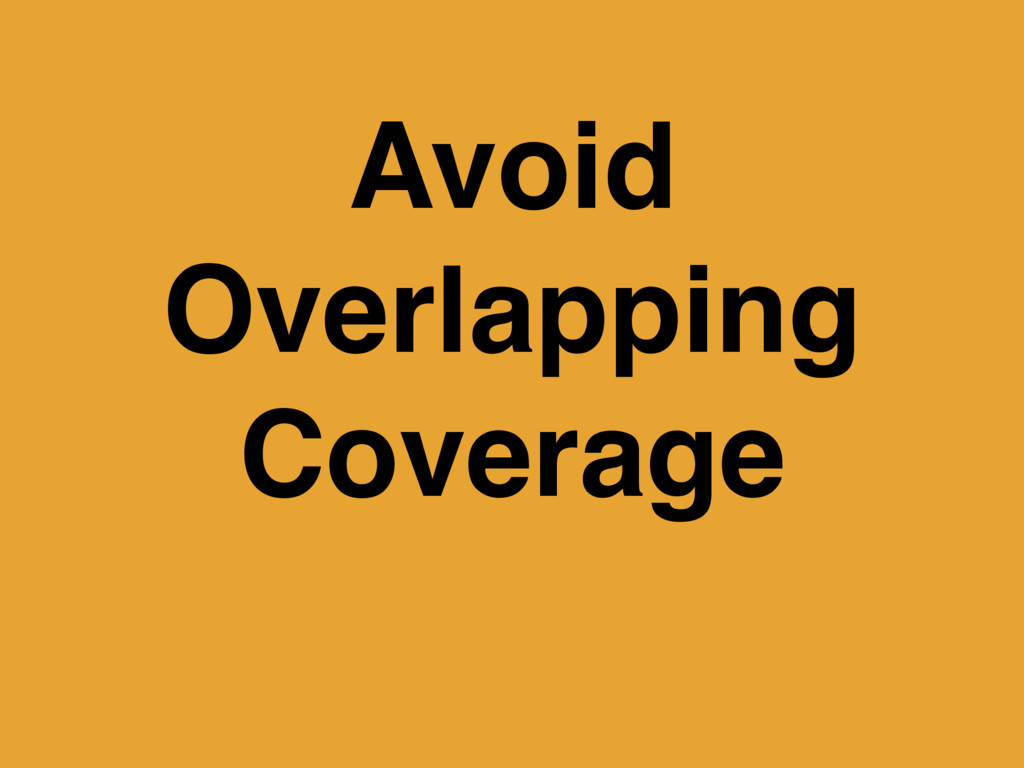 Avoid Overlapping Coverage