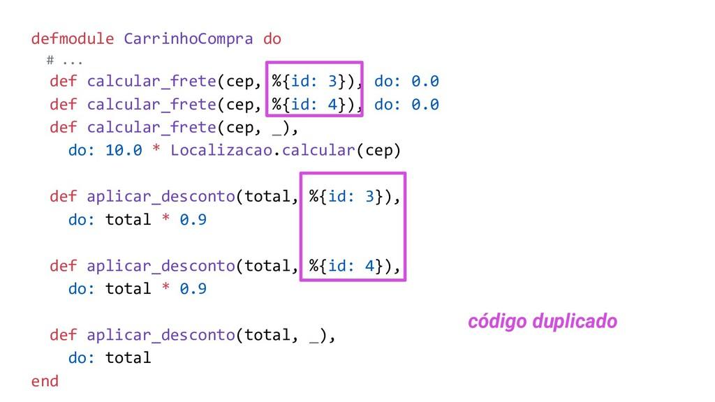 defmodule CarrinhoCompra do # ... def calcular_...