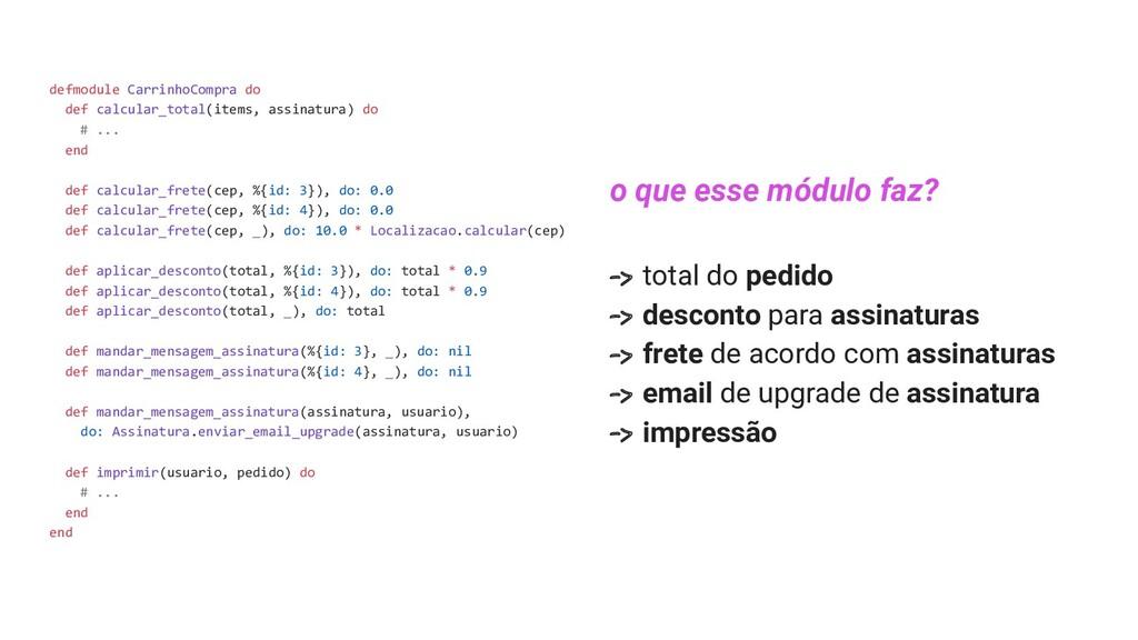 defmodule CarrinhoCompra do def calcular_total(...