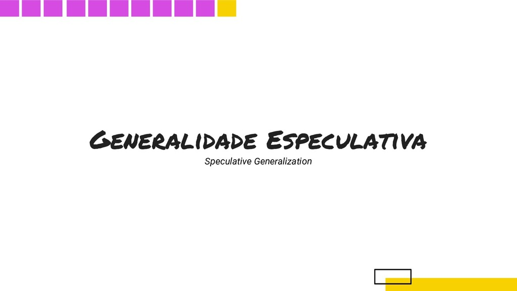 Generalidade Especulativa Speculative Generaliz...