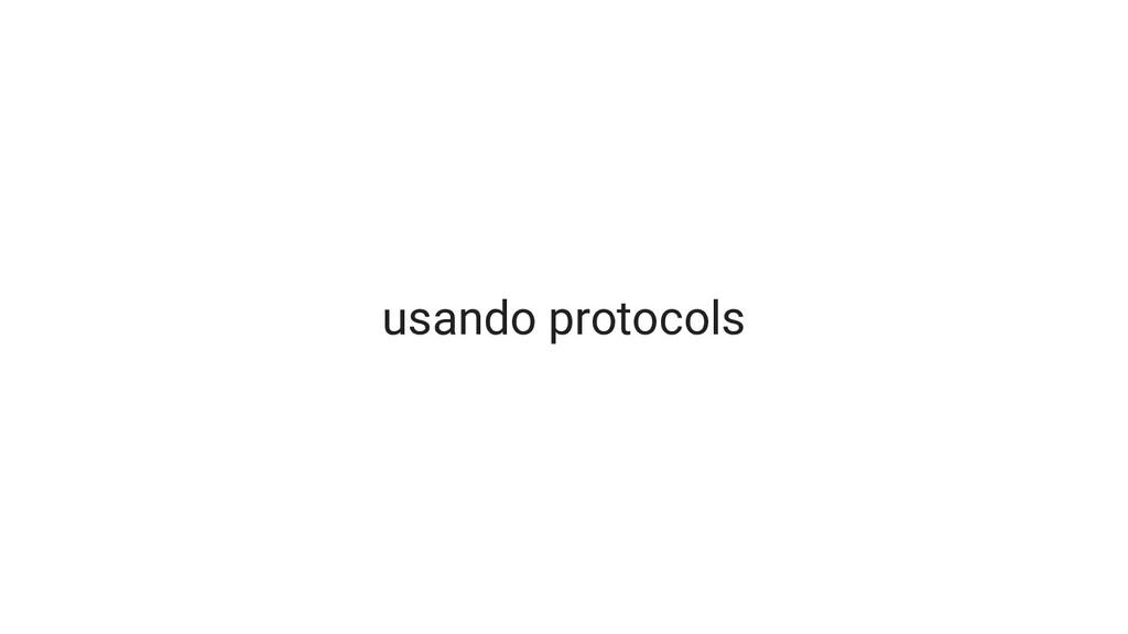 usando protocols