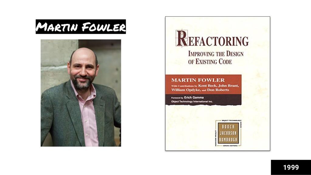 Martin Fowler 1999