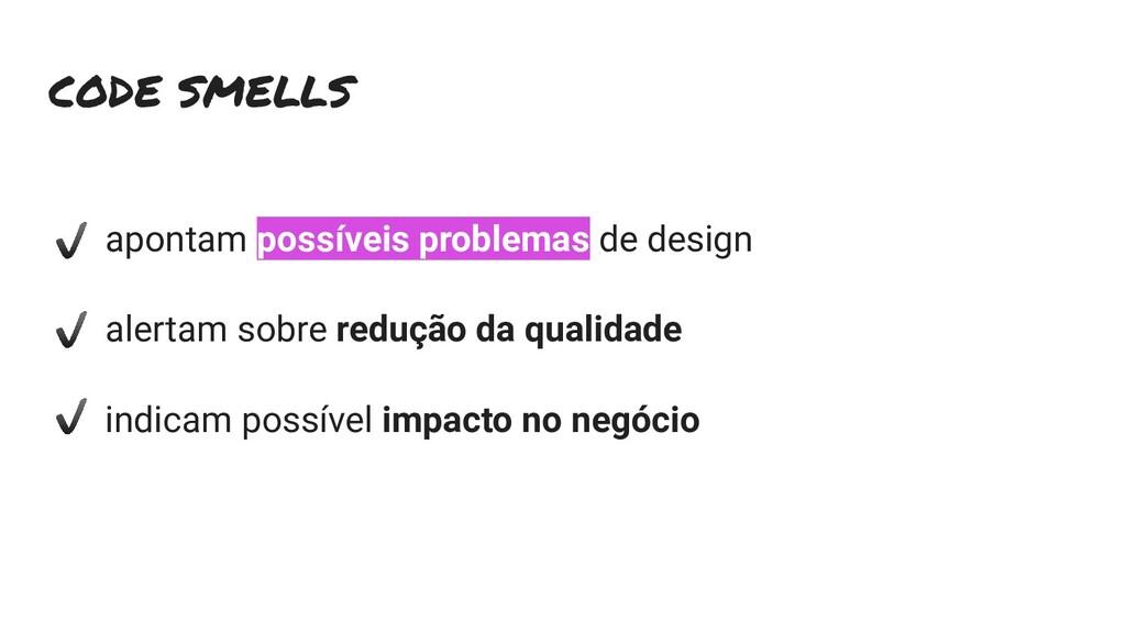 apontam possíveis problemas de design alertam s...
