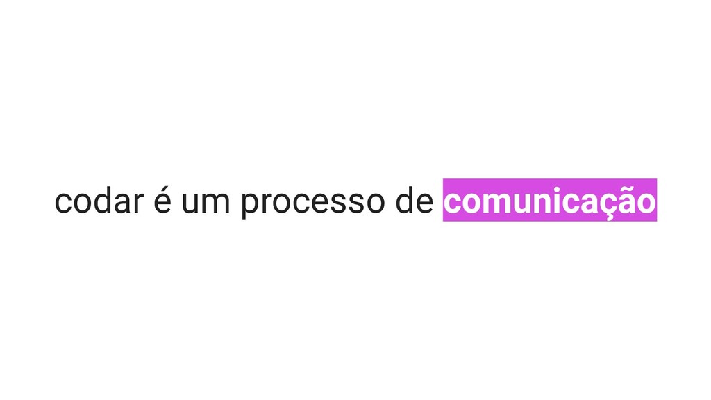 codar é um processo de comunicação