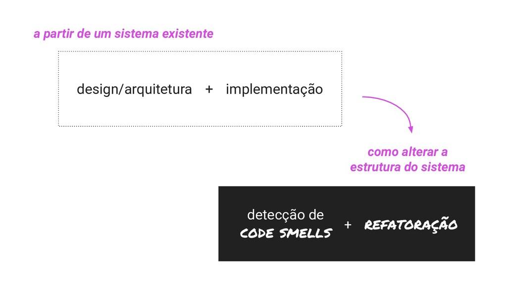 design/arquitetura + implementação detecção de ...