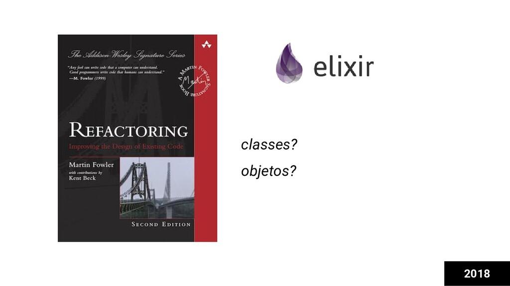 2018 classes? objetos?