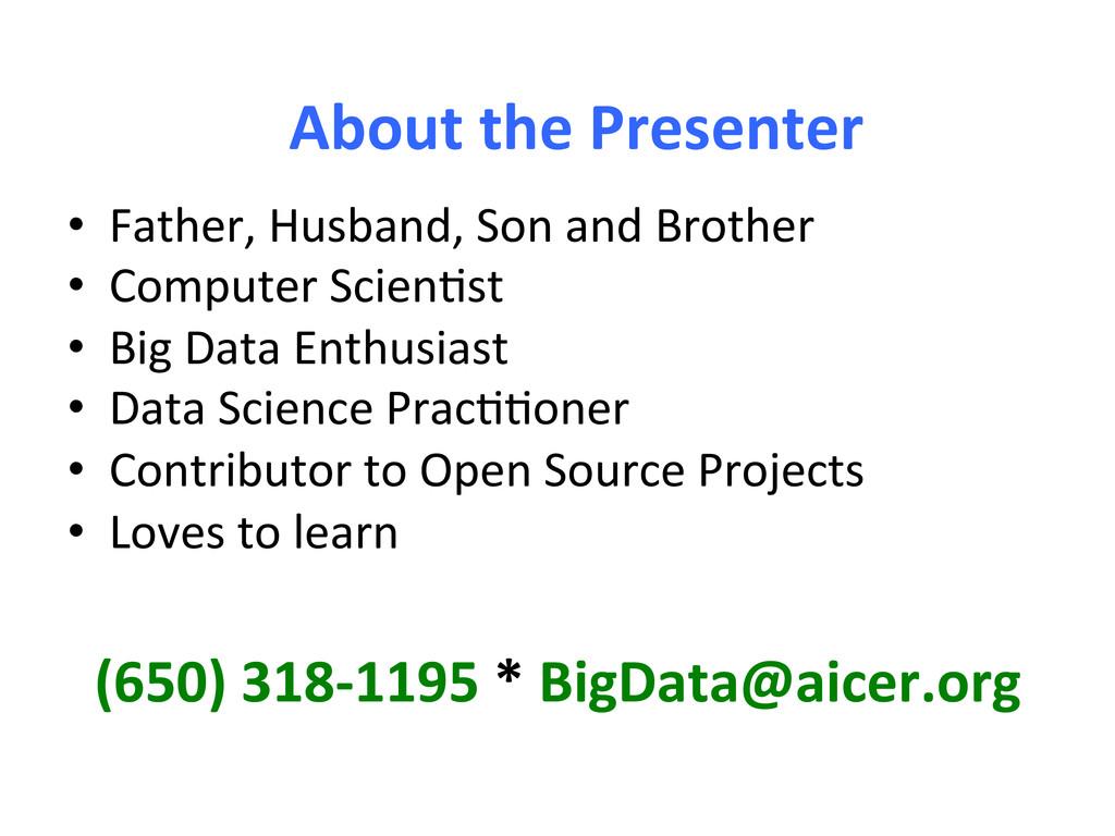 (650) 318-‐1195 * BigData@aicer.org...