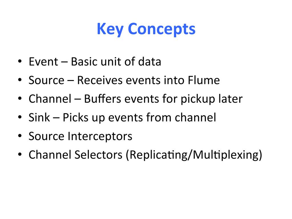 Key Concepts  • Event – Basic u...