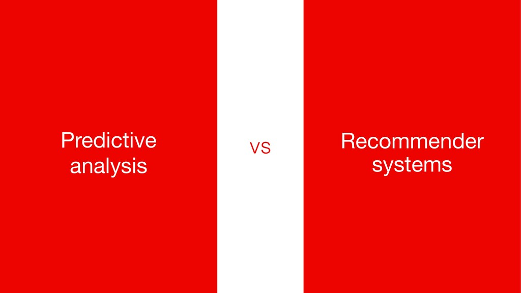 vs Predictive analysis Recommender systems