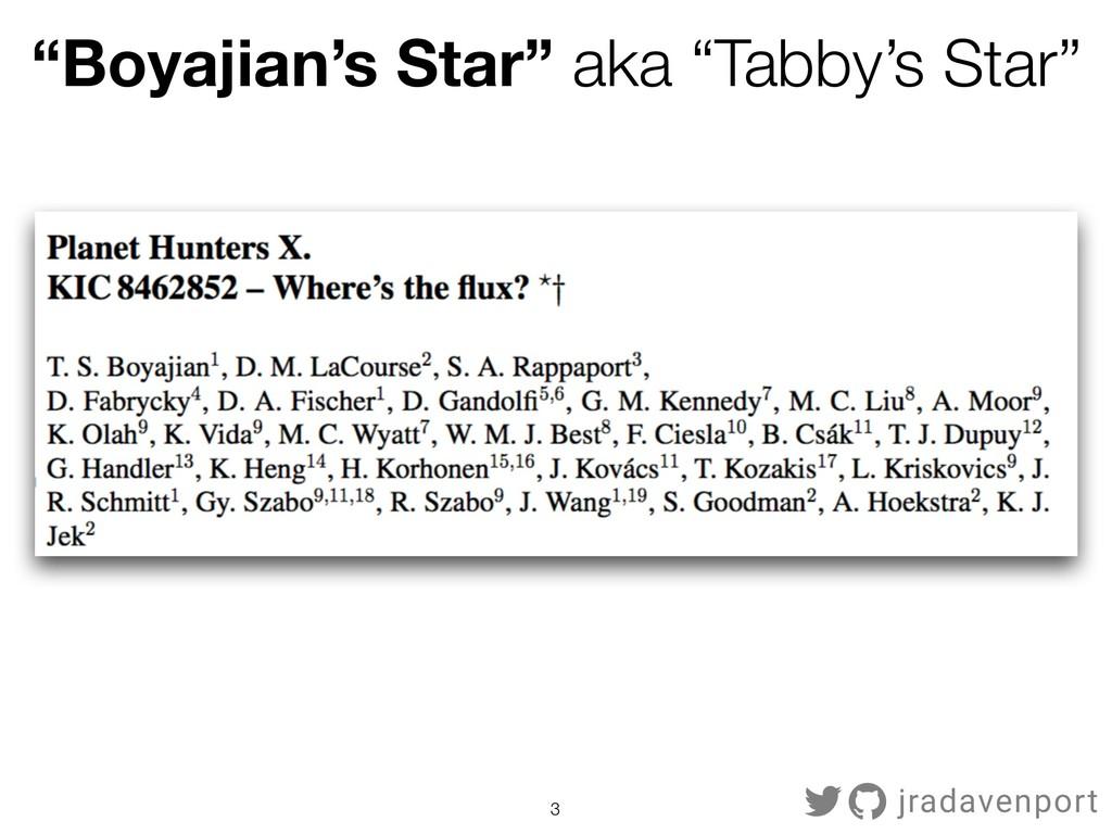 "!3 jradavenport ""Boyajian's Star"" aka ""Tabby's ..."