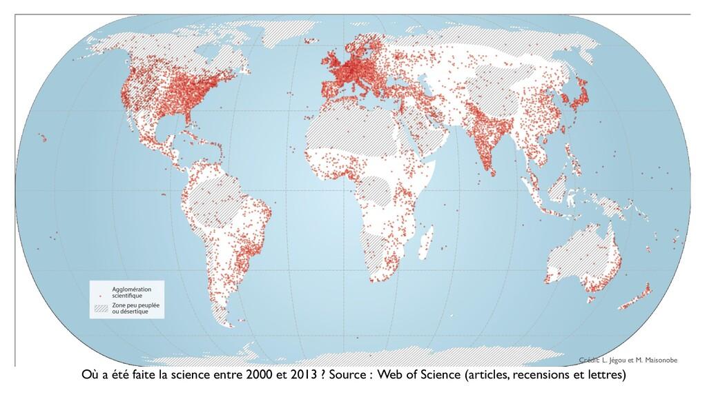 Où a été faite la science entre 2000 et 2013 ? ...