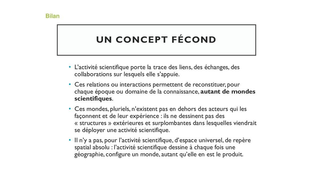UN CONCEPT FÉCOND • L'activité scientifique por...