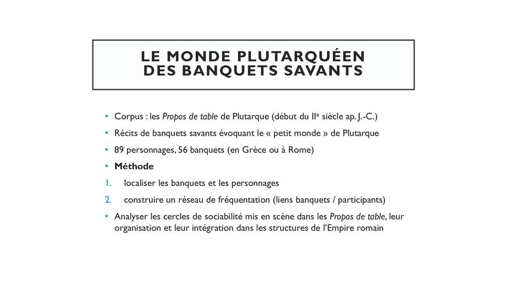 LE MONDE PLUTARQUÉEN DES BANQUETS SAVANTS • Cor...
