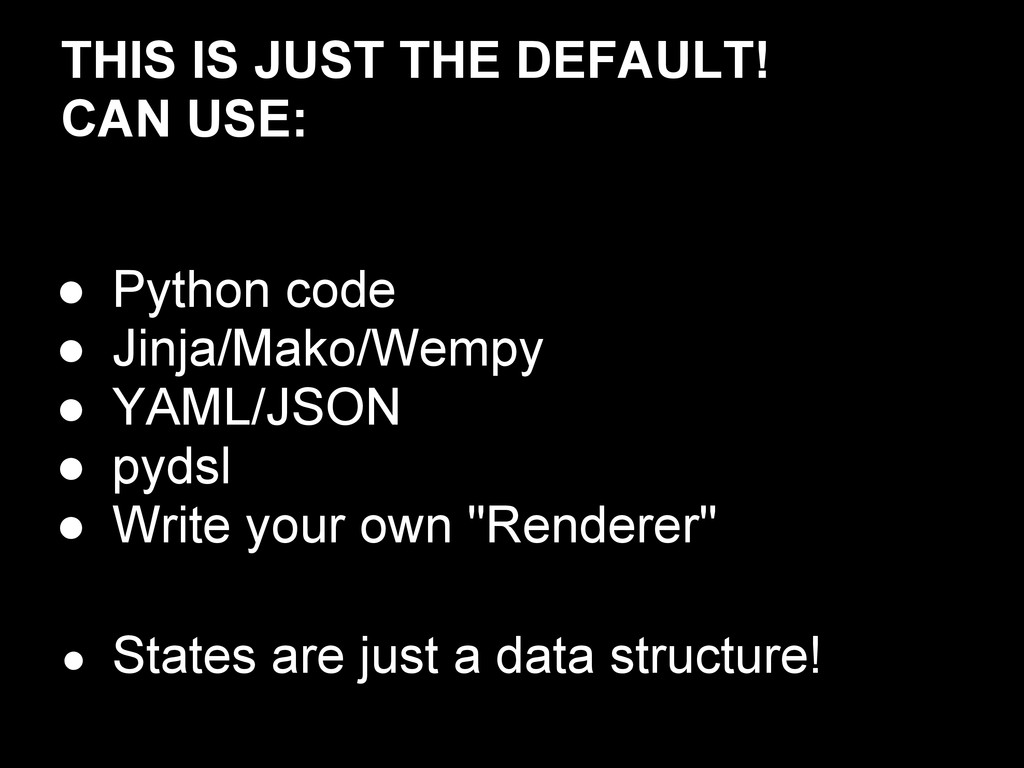 THIS IS JUST THE DEFAULT! CAN USE: ● Python cod...