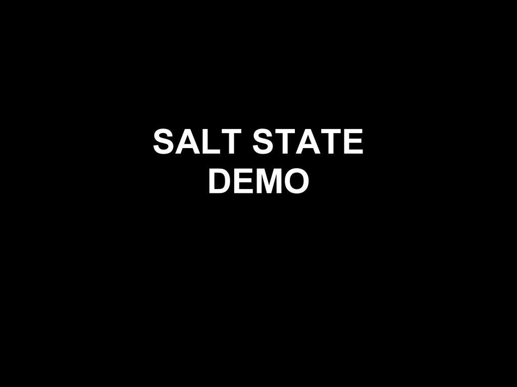 SALT STATE DEMO