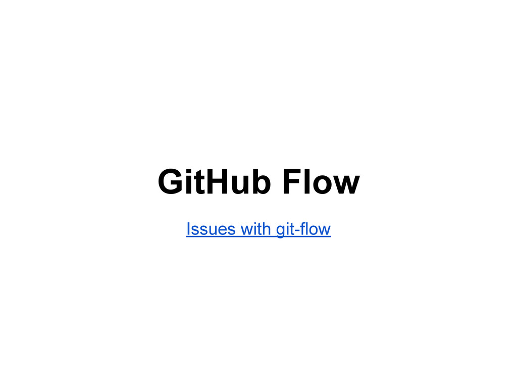 GitHub Flow Issues with git-flow