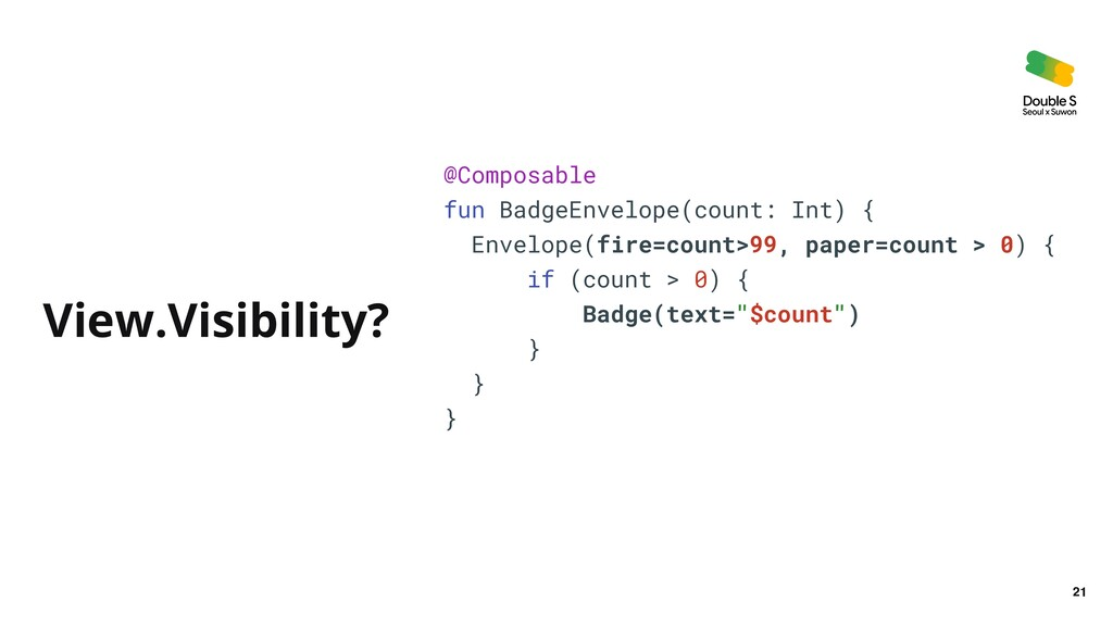 21 @Composable   fun BadgeEnvelope(count: Int) ...