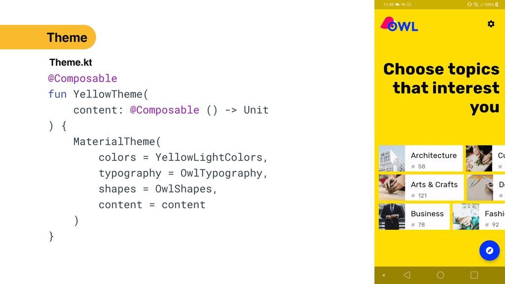 49 @Composable   fun YellowTheme(   content: @C...