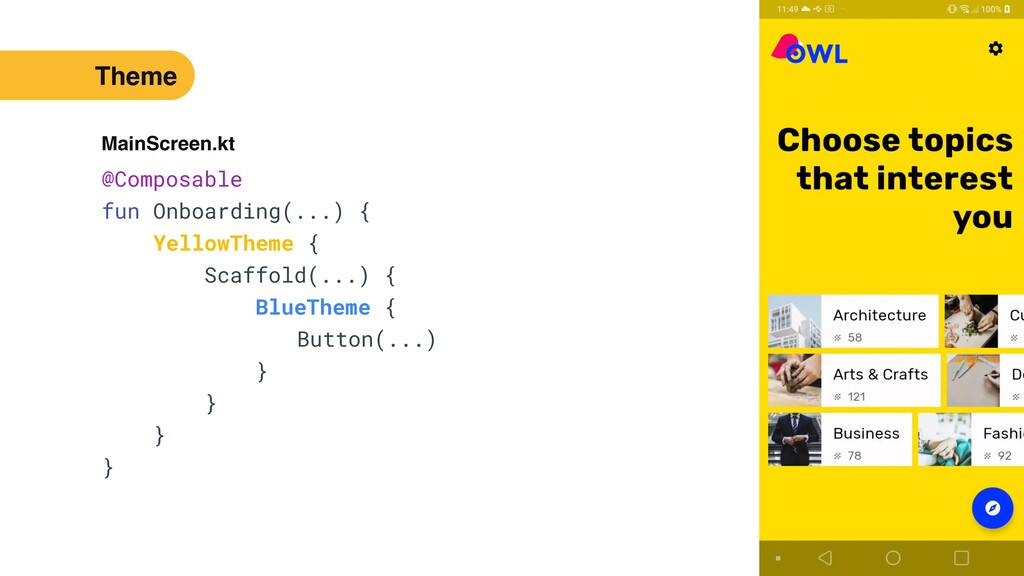51 @Composable   fun Onboarding(...) {   Yellow...