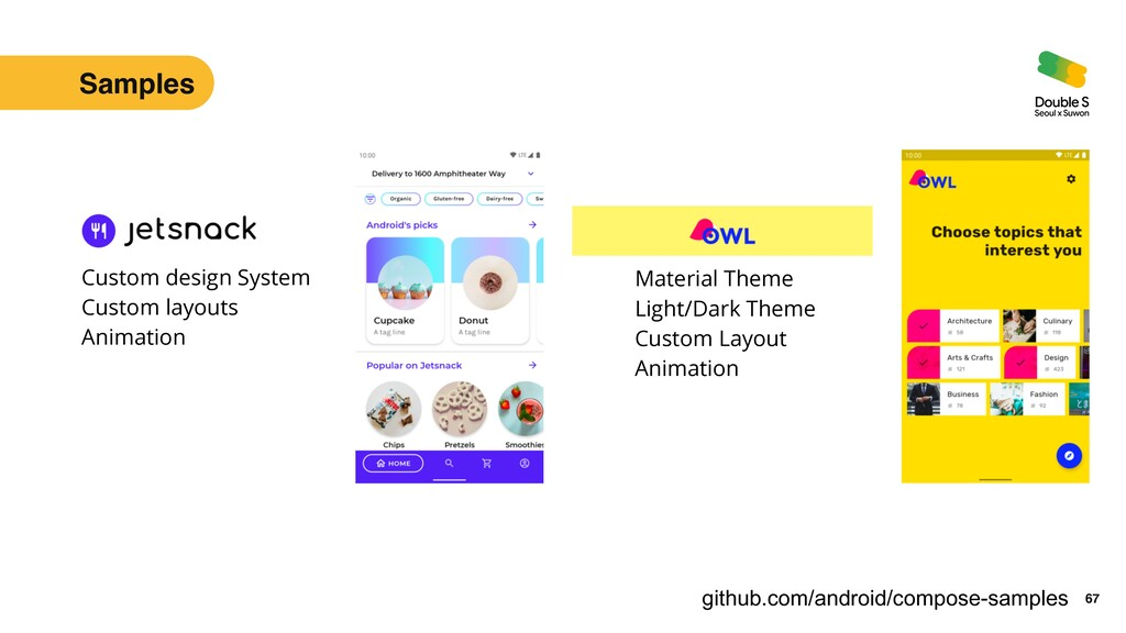 67 github.com/android/compose-samples Custom de...