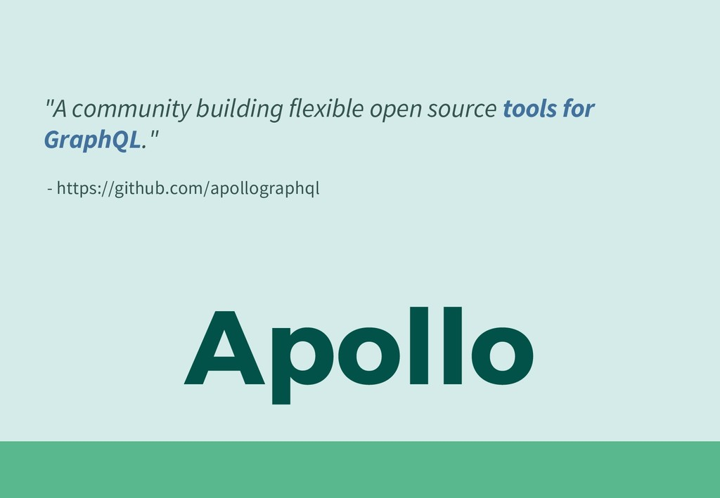 "Apollo ""A community building flexible open sour..."