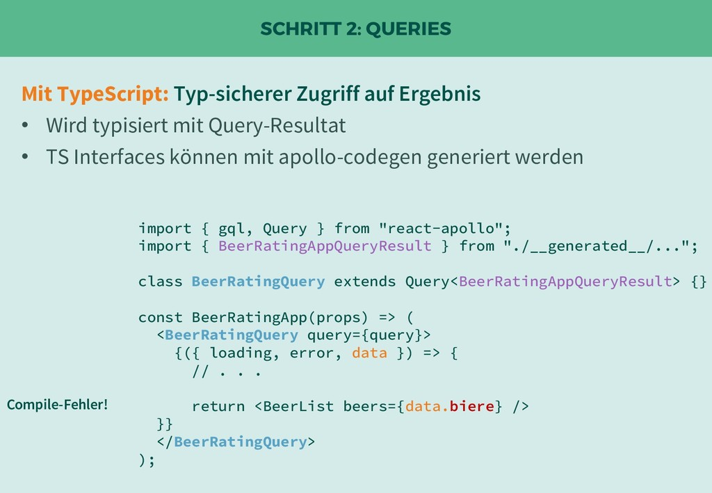 "SCHRITT 2: QUERIES import { gql, Query } from ""..."