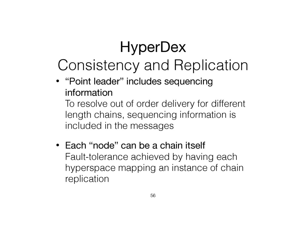 """HyperDex  Consistency and Replication • """"Point..."""