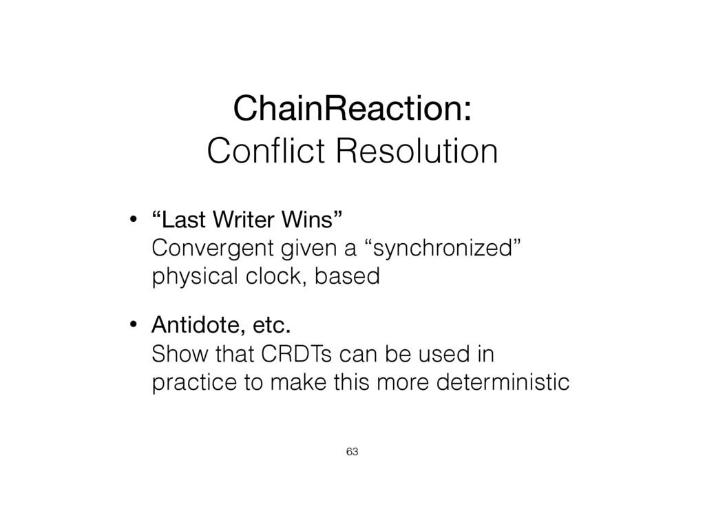"ChainReaction:   Conflict Resolution • ""Last Wri..."