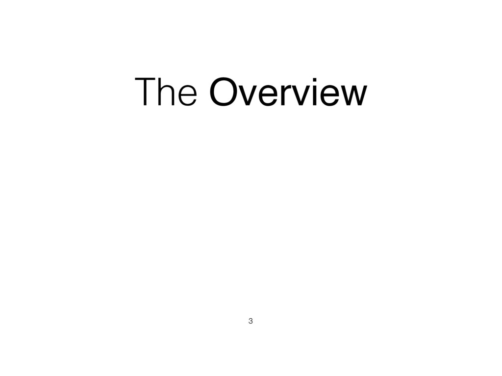 The Overview 3