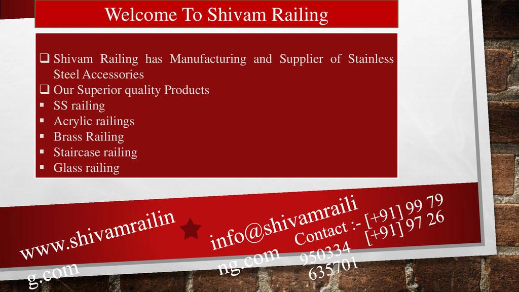Welcome To Shivam Railing  Shivam Railing has ...