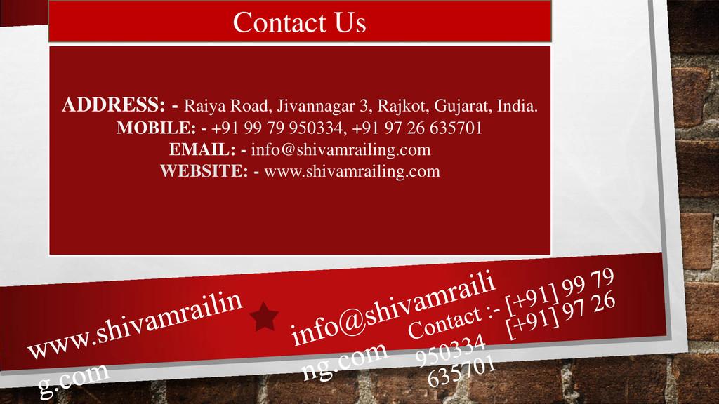 Contact Us ADDRESS: - Raiya Road, Jivannagar 3,...