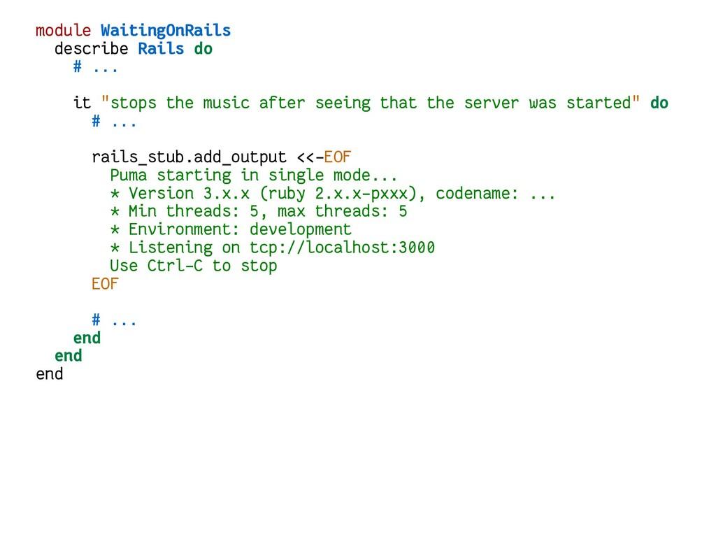 module WaitingOnRails describe Rails do # ... i...