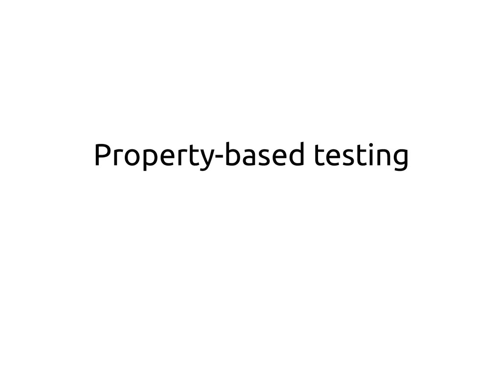 Property-based testing