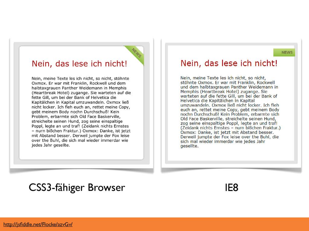 http://jsfiddle.net/Flocke/azvGv/ CSS3-fähiger B...
