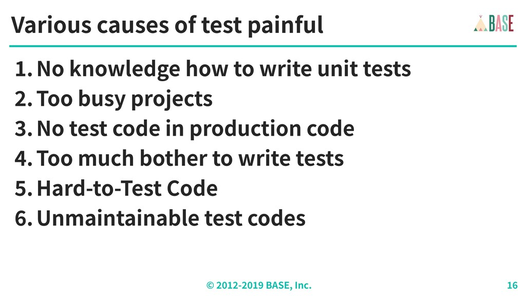 © - BASE, Inc. Various causes of test painful ....