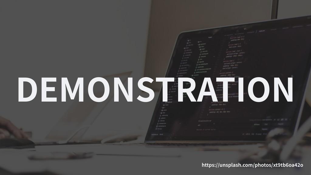 DEMONSTRATION https://unsplash.com/photos/xt tb...