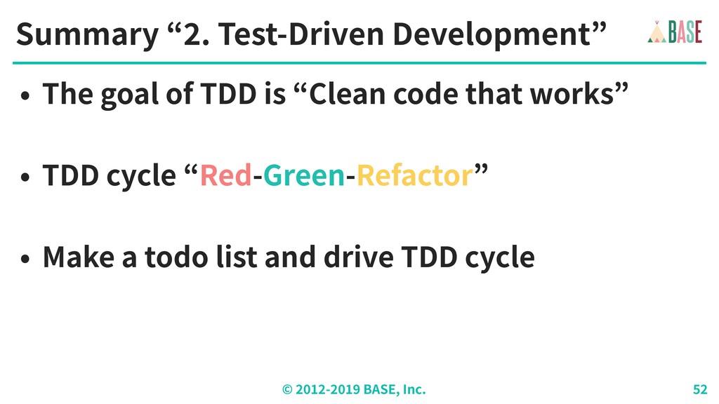 "© - BASE, Inc. Summary "" . Test-Driven Developm..."
