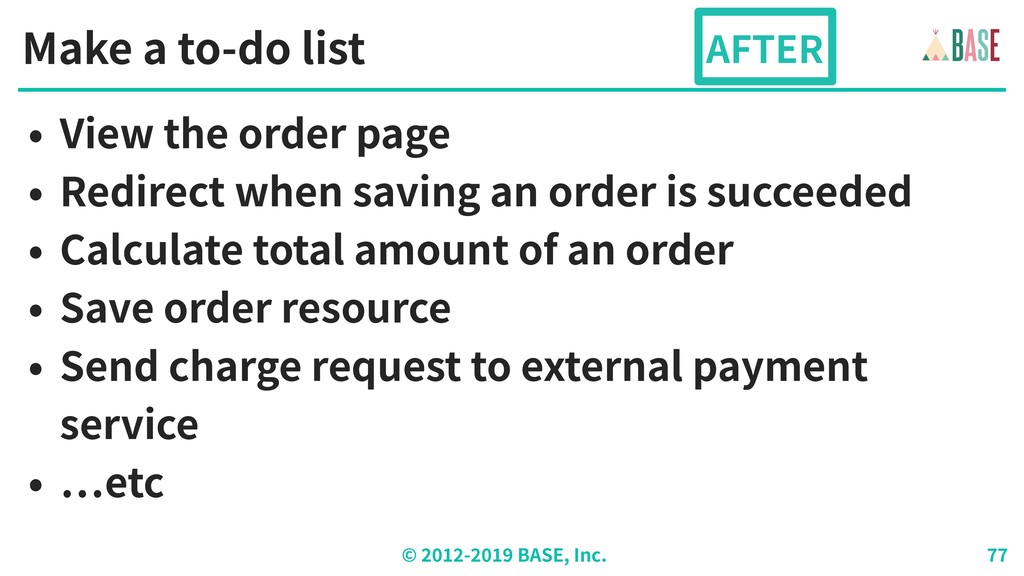 © - BASE, Inc. Make a to-do list • View the ord...