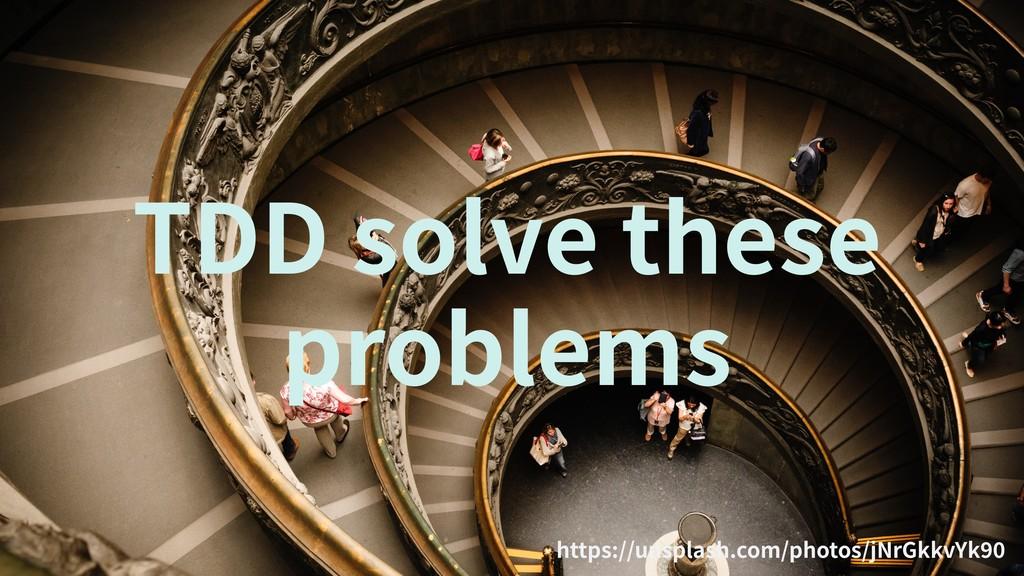 https://unsplash.com/photos/jNrGkkvYk TDD solve...