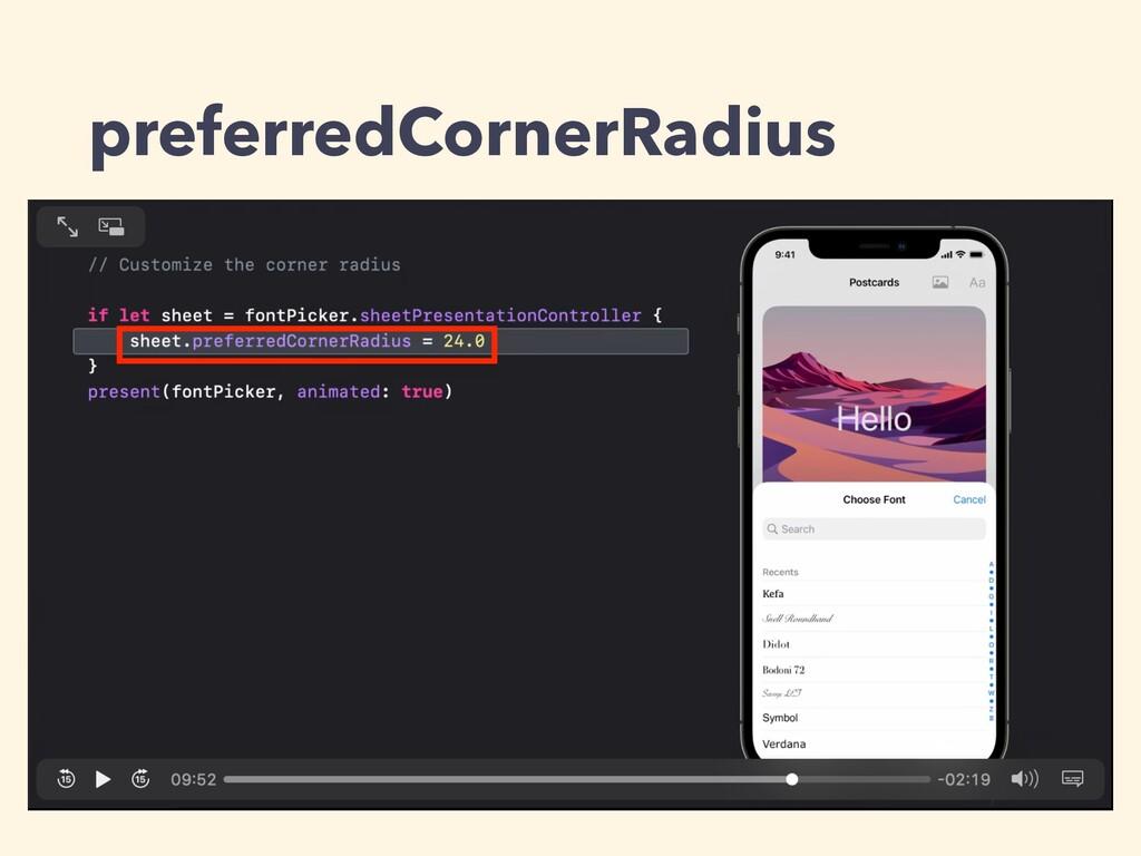 preferredCornerRadius
