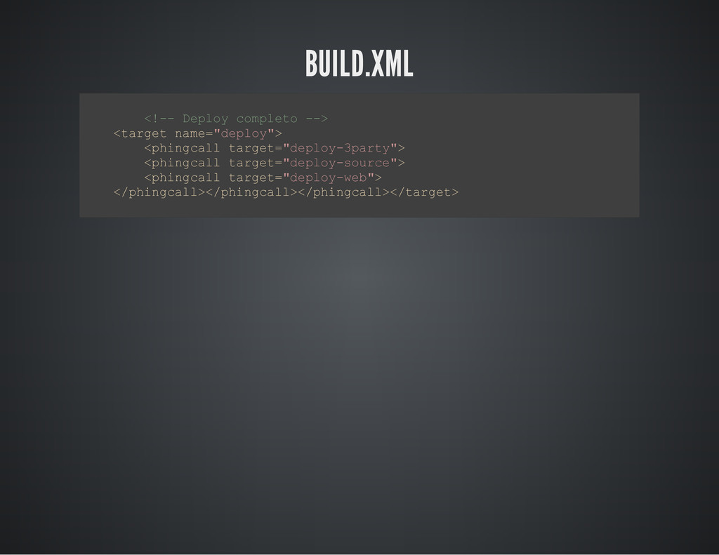BUILD.XML < ! - - D e p l o y c o m p l e t o -...