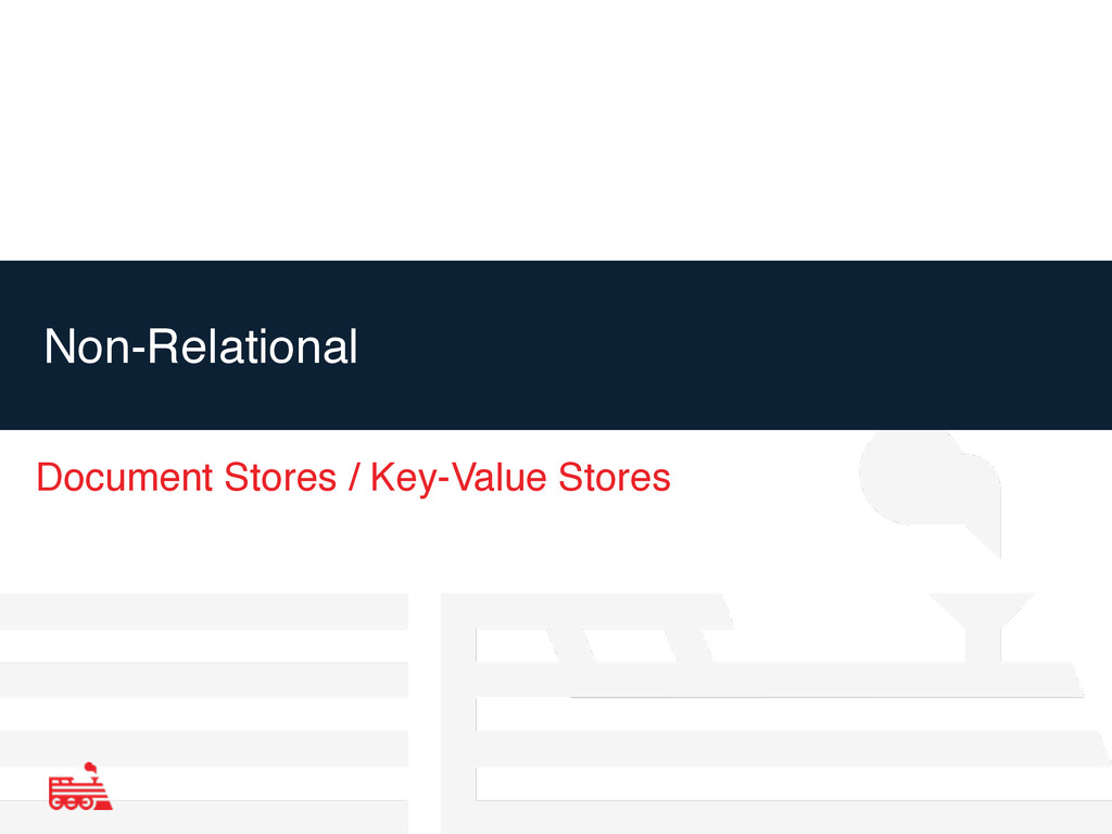 Non-Relational Document Stores / Key-Value Stor...