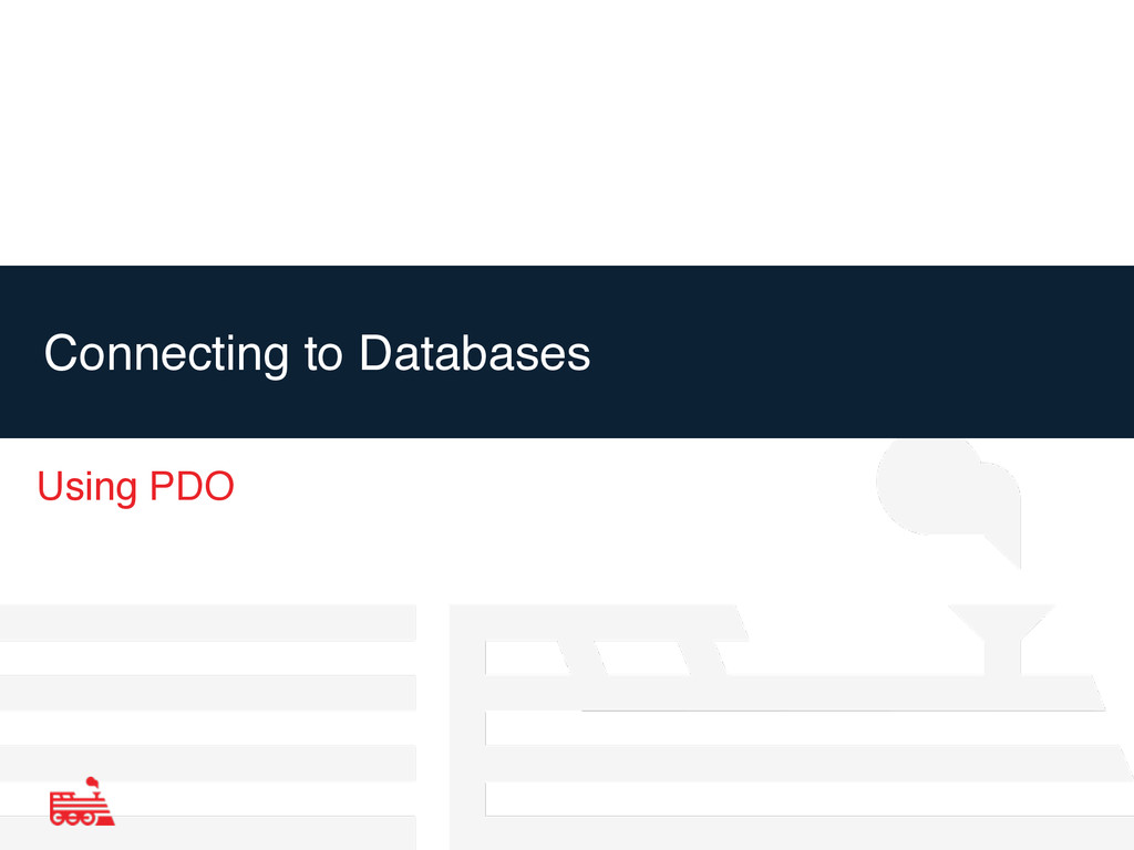 Connecting to Databases Using PDO