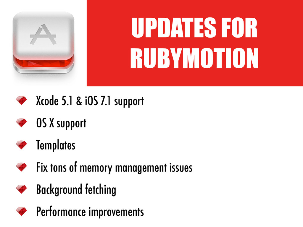 ! UPDATES FOR RUBYMOTION Xcode 5.1 & iOS 7.1 su...