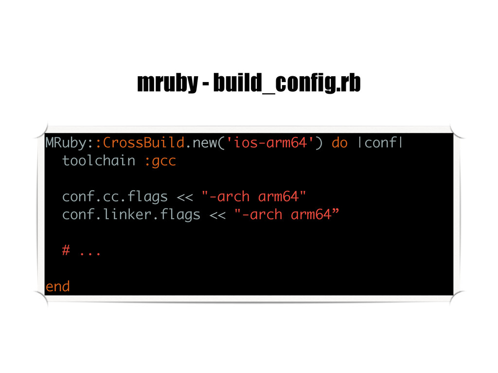 MRuby::CrossBuild.new('ios-arm64') do  conf  to...